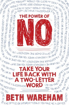 The Power of No by Beth Wareham from  in  category