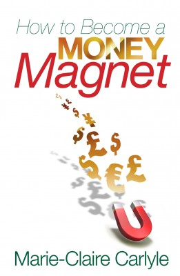How to Become a Money Magnet by Marie-Claire Carlyle from Vearsa in Lifestyle category