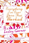 Everything I've Ever Done That Worked by Lesley Garner from  in  category