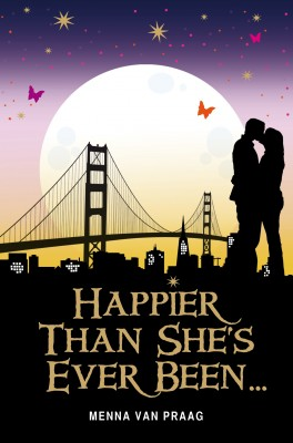 Happier Than She's Ever Been... by Menna van Praag from Vearsa in Romance category