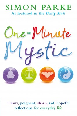 One-Minute Mystic by Simon Parke from Vearsa in Religion category