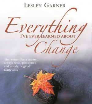 Everything I've Ever Learned About Change by Lesley Garner from Vearsa in Lifestyle category