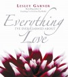 Everything I've Ever Learned About Love by Lesley Garner from  in  category