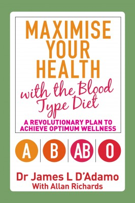 Maximise Your Health with the Blood Type Diet by James L. D'Adamo from Vearsa in Family & Health category