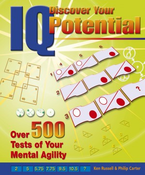 Discover Your IQ Potential: Over 500 Tests of Your Mental Agility by Philip Carter from Vearsa in Engineering & IT category