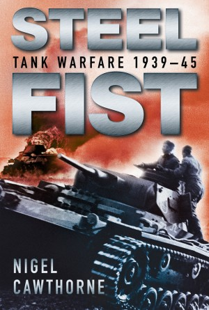 Steel Fist by Nigel Cawthorne from Vearsa in History category