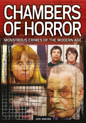 Chambers of Horror by John Marlowe from Vearsa in True Crime category