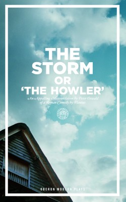 The Storm Or, the Howler (after Plautus) by Peter Oswald from Vearsa in General Novel category