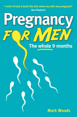 Pregnancy for Men by Mark Woods from Vearsa in Family & Health category