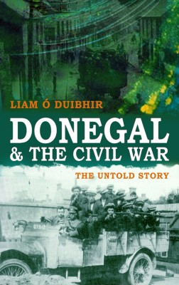 """Donegal and the Irish Civil War by Liam J Ã"""" Duibhir from Vearsa in History category"""