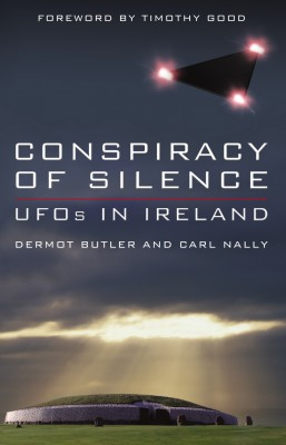 Conspiracy of Silence: UFOs In Ireland by Carl  Nally from Vearsa in Religion category