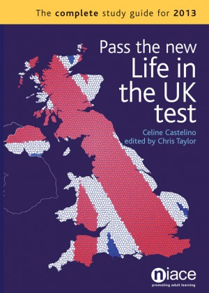 Pass the New Life in the UK Test by Celine Castelino from Vearsa in General Novel category