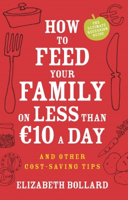 How to Feed Your Family on Less than €10 a Day and Other Cost-saving Tips by Elizabeth Bollard from Vearsa in Finance & Investments category