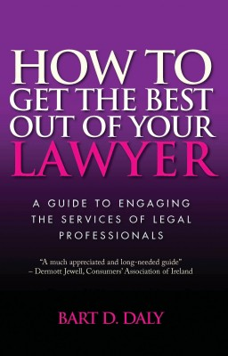 How to Get the Best Out of Your Lawyer by Bart Daly from Vearsa in Law category