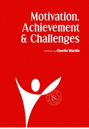 Motivation, Achievement & Challenges