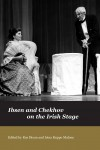 Ibsen and Chekhov on the Irish Stage by Irina Ruppo Malone from  in  category