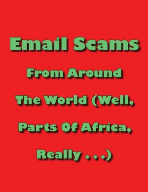 Email Scams From Around the World by David Crombie from Vearsa in Engineering & IT category