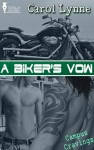 A Biker's Vow by Carol Lynne from  in  category