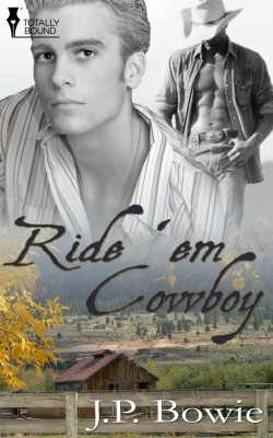Ride 'Em Cowboy by J.P. Bowie from Vearsa in Romance category