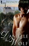 Danielle and the Wolf by Wendy Stone from  in  category