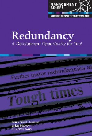 Redundancy - A Development Opportunity for You! by Fergus  Barry from Vearsa in Finance & Investments category