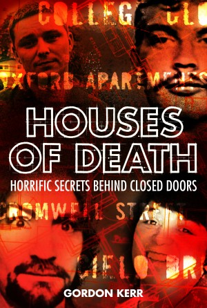 Houses of Death by Gordon Kerr from Vearsa in True Crime category