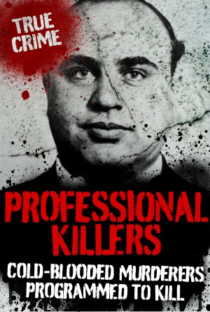 Professional Killers by Gordon Kerr from Vearsa in True Crime category