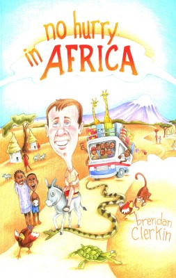 No Hurry in Africa by Brendan Clerkin from Vearsa in General Novel category