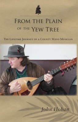 From the Plain of the Yew Tree by John Hoban from Vearsa in Autobiography & Biography category