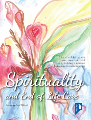 Spirituality and End of Life Care by Peter Gilbert from Vearsa in Science category