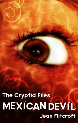 The Cryptid Files: Mexican Devil by Jean Flitcroft from Vearsa in General Novel category