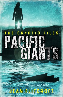 The Cryptid Files: Pacific Giants by Jean Flitcroft from Vearsa in Teen Novel category