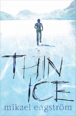 Thin Ice  by Mikael Engström from Vearsa in Teen Novel category