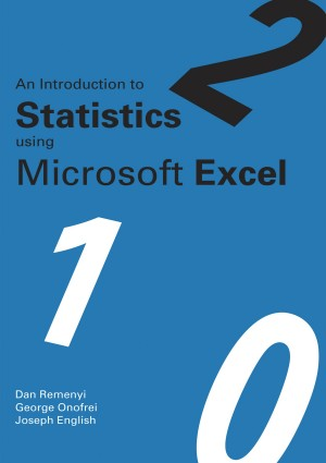 An Introduction to Statistics using Microsoft Excel by Joseph English from Vearsa in Accounting & Statistics category