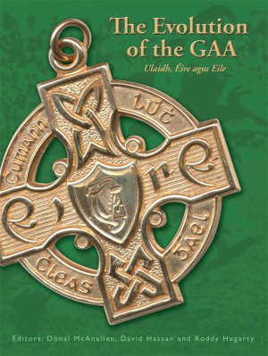 The Evolution of the GAA by Roddy Hegarty from Vearsa in History category