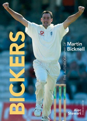 Bickers - The Autobiography of Martin Bicknell by Martin Bicknell from Vearsa in Autobiography & Biography category
