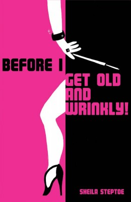 Before I Get Old and Wrinkly by Sheila Steptoe from Vearsa in Lifestyle category