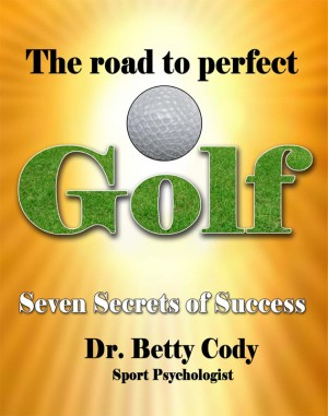 The Road to Perfect Golf by Dr. Betty Cody from Vearsa in Sports & Hobbies category