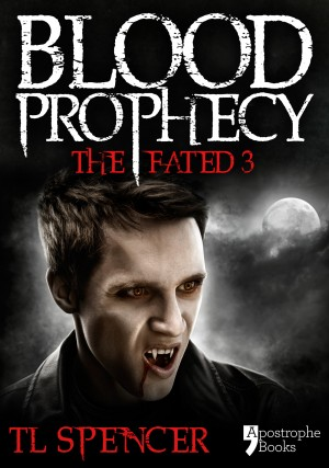 Blood Prophecy: The Fated Three by TL Spencer from Vearsa in General Novel category