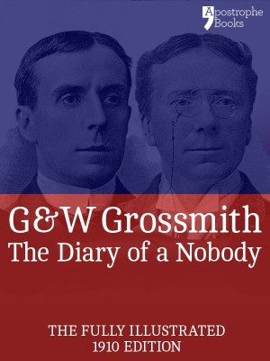 The Diary of a Nobody (Fully Illustrated) by Weedon Grossmith from Vearsa in General Novel category