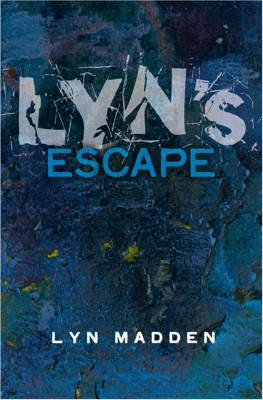 Lyn's Escape from Prostitution by Lyn Madden from Vearsa in Autobiography & Biography category