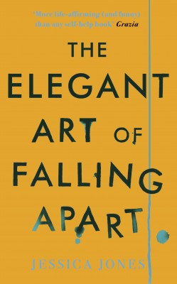 The Elegant Art of Falling Apart by Jessica Jones from Vearsa in Autobiography & Biography category