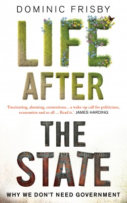 Life After the State by Dominic Frisby from Vearsa in Finance & Investments category