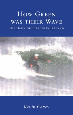How Green was their Wave by Kevin Cavey from Vearsa in Teen Novel category