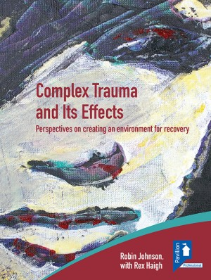 Complex Trauma and Its Effects by Robin Johnson from Vearsa in General Novel category