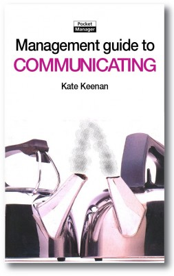 The Management Guide to Communicating by Kate Keenan from Vearsa in Finance & Investments category