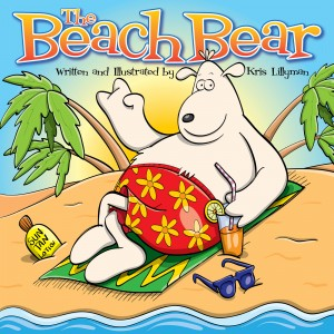 The Beach Bear: A Big, Bear-Sized Adventure! by Kris   Lillyman from Vearsa in Teen Novel category