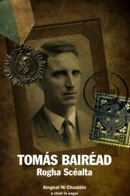 Tomás Bairéad Rogha Scéalta by Tomás Bairéad from Vearsa in General Novel category