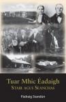 Tuar Mhic Éadaigh: Stair agus Seanchas by Pádraig  Standún from  in  category