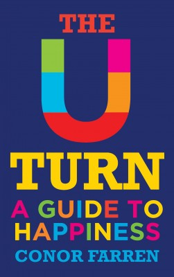 The U-Turn: A Guide to Happiness by Conor Farren from Vearsa in Lifestyle category